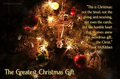 """Day 1 of the 12 Days of Christmas devotions is inspired by """"The Greatest Christmas Gift"""" quote by Frank McKibben and Romans 5:15-17."""