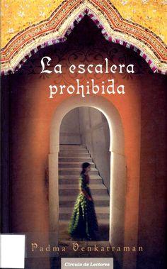 Vidya mujer en la India de medidados del XX desea para si algo más que un buen matrimonio. Quiere subir la escalera para acceder a la biblioteca reservada a los hombres de su familia. Búscala en http://absys.asturias.es/cgi-abnet_Bast/abnetop?ACC=DOSEARCH&xsqf01=escalera+prohibida+padma+venkatraman