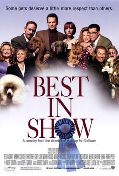 Directed by Christopher Guest. With Fred Willard, Eugene Levy, Catherine O'Hara, Jennifer Coolidge. A colorful array of characters compete at a national dog show. Best In Show Movie, See Movie, Movie Tv, Movie Trivia, Movie Cast, John Michael Higgins, Jennifer Coolidge, National Dog Show, Christopher Guest
