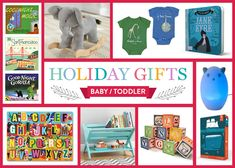 Our 2015 holiday gift guide for babies and toddlers is packed with unique, inventive, and fun books and presents for the littlest recipients on your list.