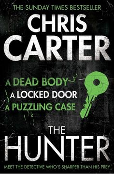 The Hunter (Robert Hunter Series, #0.5) 2/5 A short story introducing (very very briefly) Detective Hunter