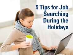 5 Tips for Job Searching During the Holidays
