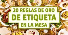 20Reglas deoro deetiqueta enlamesa  http://genial.guru/creacion-hogar/20-reglas-de-oro-de-etiqueta-en-la-mesa-32355/
