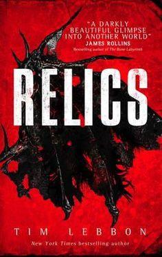 Relics - Tim Lebbon