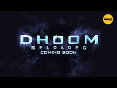 Dhoom Reloaded Motion Poster || Dhoom Reloaded First Look Teaser - YouTube