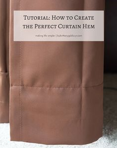 Learn how to create the perfect curtain hem to ensure your curtains are falling at just the right spot | how to hem curtains