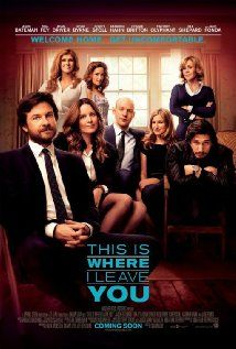 This Is Where I Leave You (2014) When their father passes away, four grown siblings are forced to return to their childhood home and live under the same roof together for a week, along with their over-sharing mother and an assortment of spouses, exes and might-have-beens.