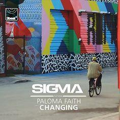 Sigma - Changing (feat. Paloma Faith)
