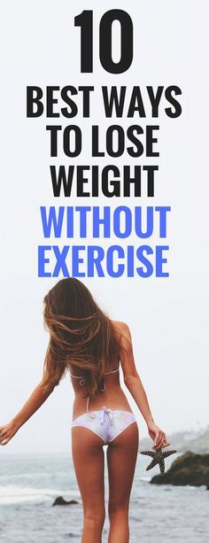 10 best ways to lose weight without diet or going to the gym.