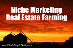 How to do real estate farming in a niche marketing way. Learn the internet marketing way to increase your farming leads and dominate your area. In a previous post, Real Estate Marketing To A Farm Area, I talked about how to pick a real estate farm area, some marketing tips and what not to do....Read More »
