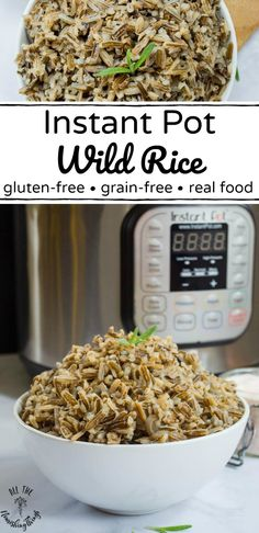 Instant Pot Wild Rice Or Whatever You Do. Chicken And Wild Rice Soup Instant Pot Or Stovetop . Instant Pot Chicken And Wild Rice Soup Gluten Free Dairy . Home and Family Wild Rice Recipes, Rice Recipes For Dinner, Real Food Recipes, Cooking Recipes, Pressure Cooker Rice, Instant Pot Pressure Cooker, Pressure Cooker Recipes, Slow Cooker, Pressure Canning