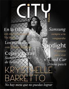 Krysthelle Barretto modelo panameña, Model, portada de revista City Magazine Panama, editorial, entrevista, PTY, Magazine cover, Miss Panama, Reinas de Panama, concurso de belleza, Beauty pageant