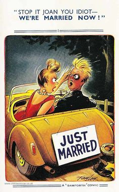 """Another Bamforth """"Comic"""" postcard yet again showing a couple in a motorcar, this time on their own. En route from their wedding judging by the """"Just Married"""" sign hanging on the back of this open car."""