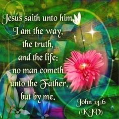 John (KJV) Jesus saith unto him, I am the way, the truth, and the life: no man cometh unto the Father, but by me. Bible Verses Quotes, Bible Scriptures, Powerful Scriptures, Scripture Cards, Biblical Quotes, Spiritual Quotes, Positive Quotes, Christian Life, Christian Quotes