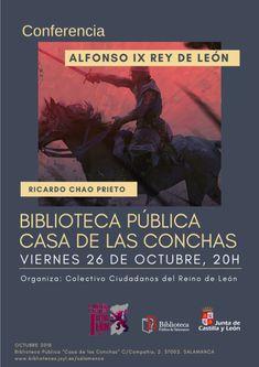 Continuando con el Ciclo de Conferencias del colectivo Ciudadanos del Reino de León, el próximo 26 de octubre, conferencia de Ricardo Chaso Prieto sobre Alfonso IX de León.