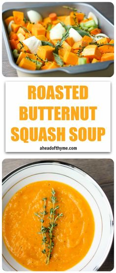 Roasted Butternut Squash Soup: A delicious soup that sums up the taste of the holidays in one spoon. Rosemary, sage and thyme, need I say more? | aheadofthyme.com