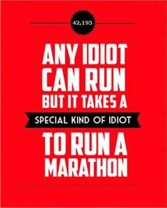 i'm a runner, but this is seriously how I feel about marathoners haha.