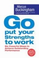 Obálka knihy  Go Put Your Strengths to Work od Buckingham Marcus, ISBN:  9780743263290