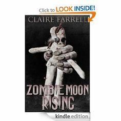 Zombie moon rising, Claire Farrell