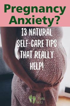 A doula shares 13 natural self-care tips for coping with anxiety in pregnancy. If you are looking for natural ways to ease anxiety and improve sleep, these tips may really help! #pregnancyanxiety, #pregnancyselfcare, #anxietyinpregnancy, #selfcareformoms