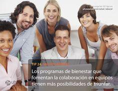 Tip 24 de #SaludLaboral: Los programas de bienestar que fomentan la colaboración en equipos tienen más posibilidades de triunfar.