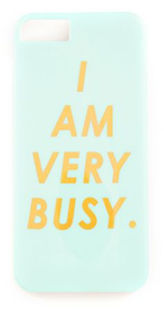 I AM VERY BUSY iPhone cover by Ban.do - take 25% off with code:  LABORDAY25 http://rstyle.me/n/nspzvnyg6