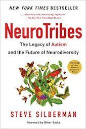 """<a href=""""http://amzn.to/2g5nfXf""""><em>NeuroTribes: The Legacy of Autism and the Future of Neurodiversity</em></a> (Avery, 2015)"""
