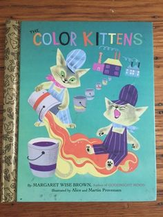 Book of the day: the color kittens!  By Margaret wise brown
