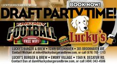 Are you ready for some #Football?? Book Your Lucky's Fantasy Football Draft Party NOW! See Emory and Brookhaven Managers for party packages. #FantasyFootball #HungryGoLuckys #BestBurgerATL #IceColdBeer