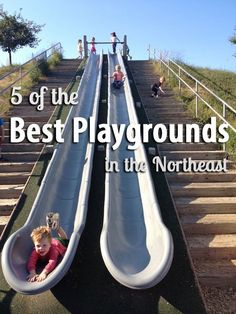 The Northeast's best playgrounds - 5 amazing places for kids to play around the Northeast and New England.