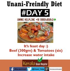 Unani-Friendly Diet - Day 5, Visit us at KeralaUnani.com, Call Helpline at +91 9995 485843