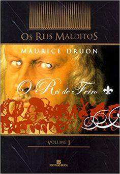 Os Reis Malditos - O Rei de Ferro - Cheiro de Livro