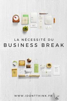 La nécessite du business break pour les Freelance