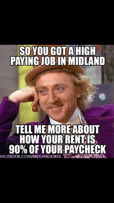 Midland, Texas - haha yeah.....! you got that right!