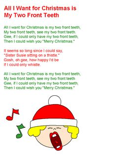 printable all i want for christmas is my two front teeth lyrics christmas concert - All I Want For Christmas Is My Two Front Teeth
