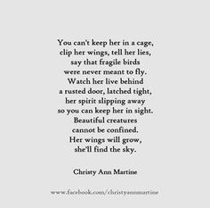 You can't keep her in a cage..domestic violence abuse poem - quotes - by Christy…