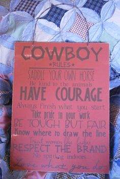 Mom, thought of your hobby.  cowboy rules