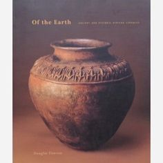 Of the Earth : Ancient and Historic African Ceramics