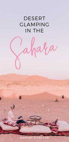 Sleeping Under the Stars: Glamping in the Sahara Desert