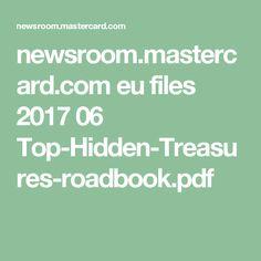 newsroom.mastercard.com eu files 2017 06 Top-Hidden-Treasures-roadbook.pdf Hidden Treasures, Summertime, Math, Travelling, Self, Math Resources, Mathematics