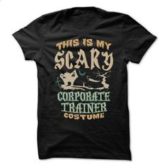 Corporate trainer - Halloween Tshirt - #sweatshirt style #vintage sweater. I WANT THIS => https://www.sunfrog.com/Holidays/Corporate-trainer--Halloween-Tshirt.html?68278