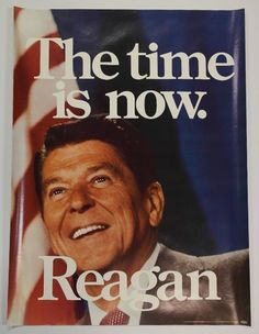 Ronald Reagan Vintage Political Poster 10 x 7 Reproduction Metal Sign Presidential Campaign Posters, Political Campaign, 40th President, President Ronald Reagan, Election Slogans, Campaign Slogans, Get Out The Vote, Political Posters, American Presidents
