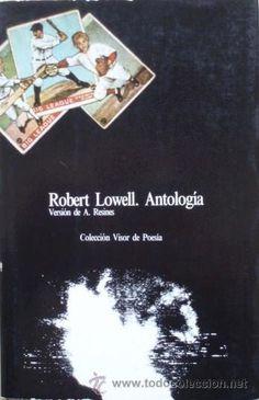 Pasamos la noche del martes con Robert Lowell.