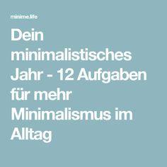 Dein minimalistisches Jahr - 12 Aufgaben für mehr Minimalismus im Alltag