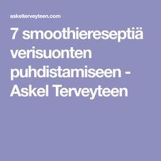 7 smoothiereseptiä verisuonten puhdistamiseen - Askel Terveyteen