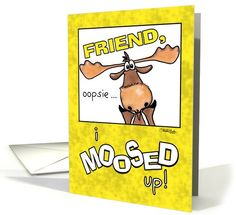 Happy Belated Birthday for Friend-Moose card