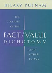 Cover: The Collapse of the Fact/Value Dichotomy and Other Essays in PAPERBACK
