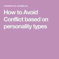 How to Avoid Conflict based on personality types