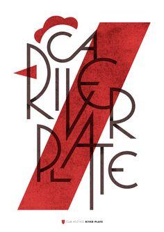 River Plate by Jorge Lawerta, via Behance Type Design, Art Design, Typography Logo, Graphic Design Typography, Dibujos Pin Up, Soccer Art, Stencils, Football Design, Typography Inspiration