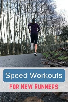 Have you been running for a few months and now you're ready to run faster? Try these beginner speed workouts to introduce faster running into your plan.